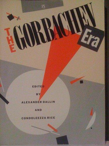 9780916318185: The Gorbachev Era