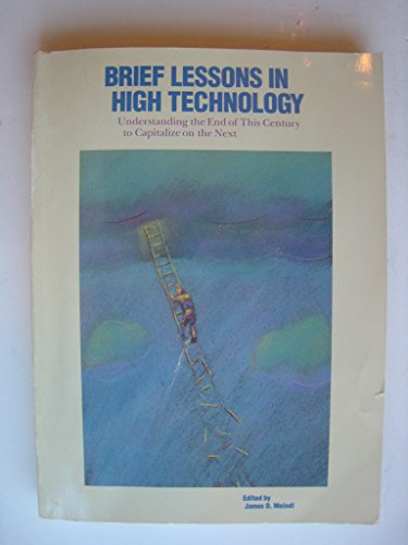 9780916318413: Brief Lessons in High Technology: A Primer on Seven Fields That Are Changing Our Lives (Portable Stanford)