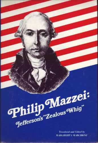 9780916322014: Philip Mazzei, Jefferson's