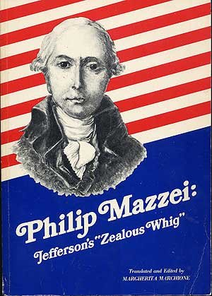 9780916322021: Philip Mazzei, Jefferson's