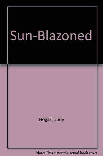 Sun-Blazoned: Hogan, Judy