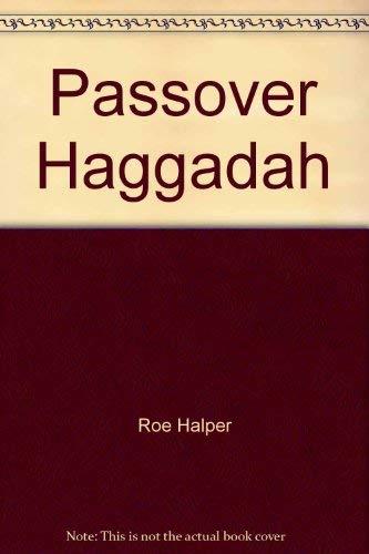 Passover Haggadah.: Halper, Roe.