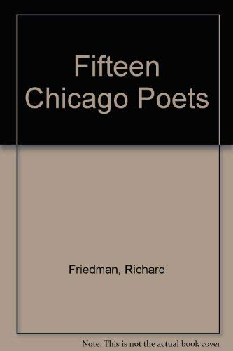 Fifteen Chicago Poets: Friedman, Richard