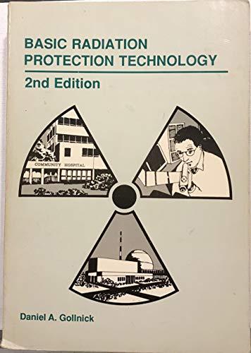 9780916339043: Basic Radiation Protection Technology