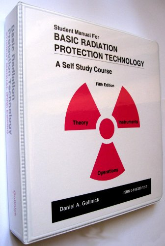 9780916339128: Student Manual for Basic Radiation Protection Technology, 5th Edition