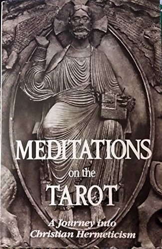 9780916349103: Meditations on the Tarot: A Journey into Christian Hermeticism