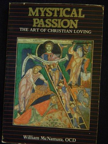 9780916349271: Mystical Passion: Art of Christian Loving