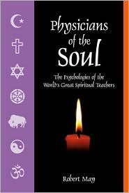 9780916349530: Physicians of the Soul: Psychologies of the World's Great Spiritual Teachers