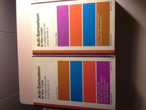 9780916354152: Anti-Samuelson: Basic Ideological Concepts; Crises and Keynesianisms v. 1