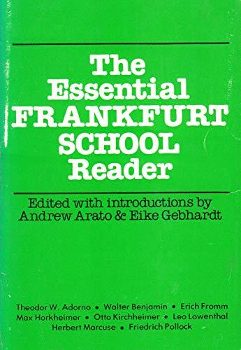 9780916354312: The Essential Frankfurt School Reader