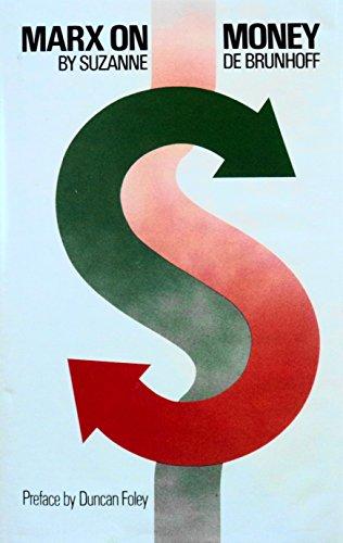 9780916354435: Marx on Money