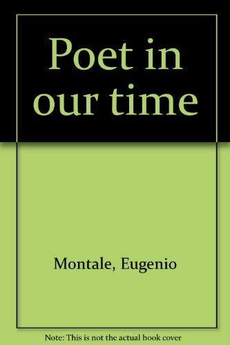 Poet in Our Time: Montale, Eugenio