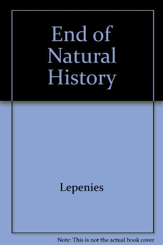 9780916354558: End of Natural History
