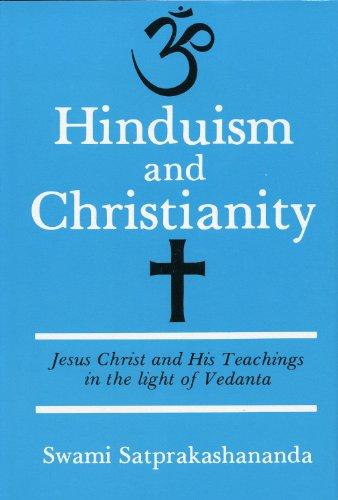 Hinduism and Christianity: Satprakhasananda, Swami