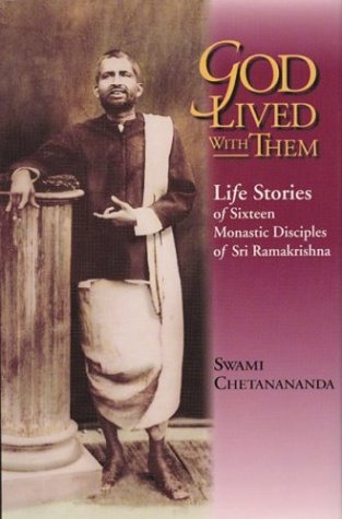 9780916356804: God Lived With Them: Life Stories of Sixteen Monastic Disciples of Sri Ramakrishna