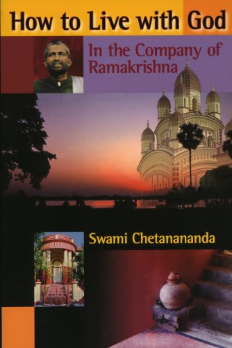 9780916356866: How to Live with God: In the Company of Ramakrishna