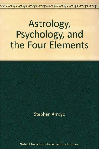 9780916360023: Astrology, Psychology, and the Four Elements