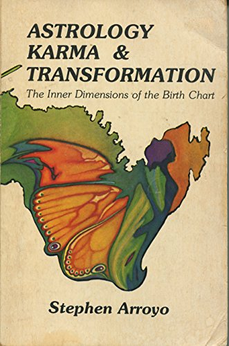 9780916360030: Astrology, Karma & Transformation: The Inner Dimensions of the Birth Chart