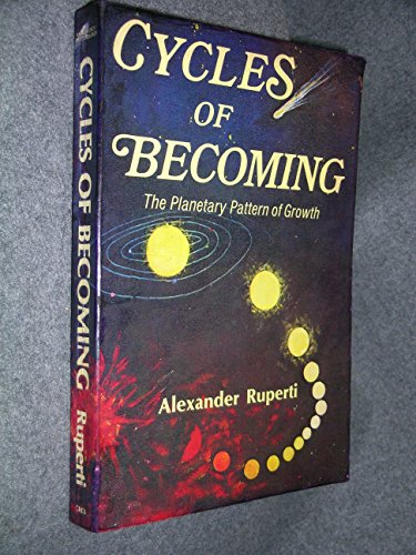 9780916360078: Cycles of Becoming: The Planetary Pattern of Growth