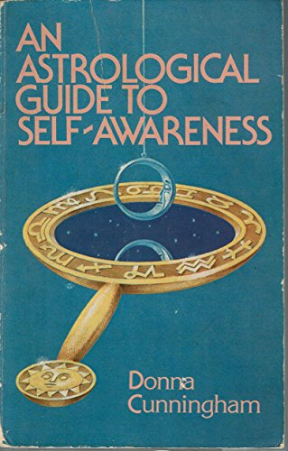 9780916360092: An Astrological Guide to Self-Awareness