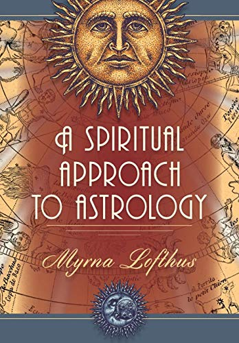 9780916360108: A Spiritual Approach to Astrology
