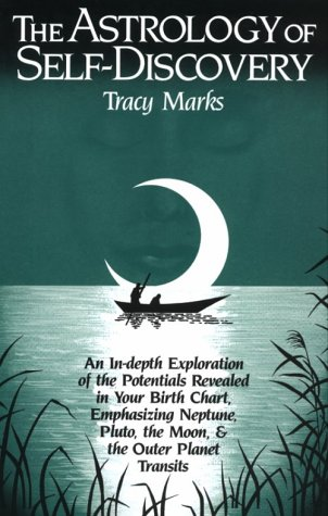 9780916360207: The Astrology of Self-discovery: In-depth Explorations of the Potentials Revealed in Your Birth Chart