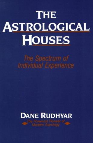 9780916360245: ASTROLOGICAL HOUSES