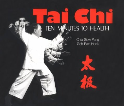 TAI CHI : Ten Minutes to Health