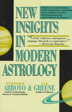 9780916360474: NEW INSIGHTS IN MODERN ASTROLOGY