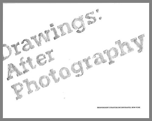 Drawings: After Photography