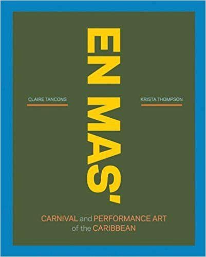 En Mas': Carnival and Performance Art of the Caribbean (Hardcover)