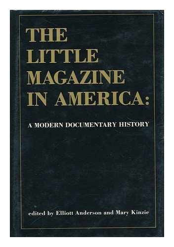The Little Magazine in America: A Modern Documentary History
