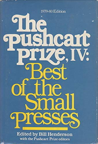 9780916366063: The Pushcart Prize, IV: Best of the Small Presses (1979-1980 Edition)