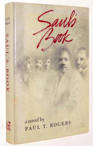 Saul's Book: Rogers, Paul T.