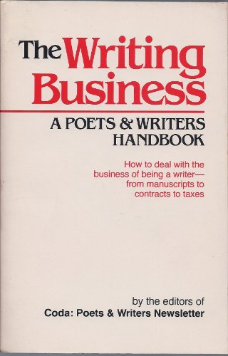 The Writing Business: A Poets and Writers Handbook