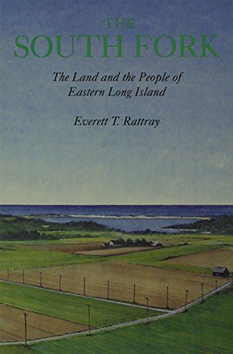 9780916366414: The South Fork: The Land and the People of Eastern Long Island