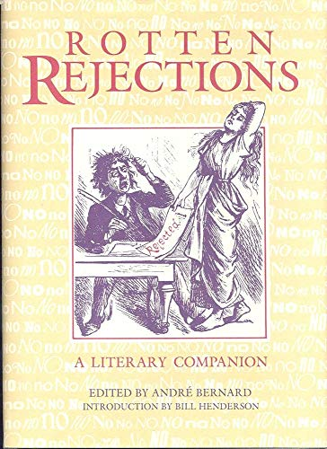 9780916366575: Rotten Rejections: A Literary Companion