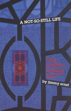 9780916366810: A Not-So-Still Life: A Child of Europe's Pre-World War II Art World and His Remarkable Homecoming to America