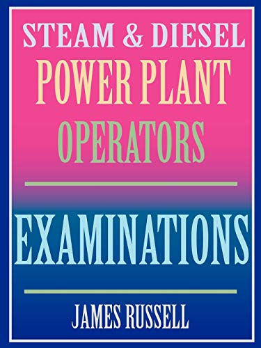 Steam and Diesel Power Plant Operators Examinations: Russell, James