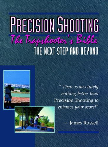 9780916367381: Precision Shooting - The Trapshooter's Bible