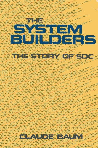 9780916368029: The system builders: The story of SDC