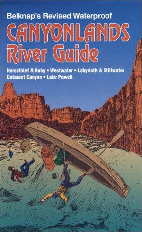 9780916370114: Belknap's Revised Waterproof Canyonlands River Guide