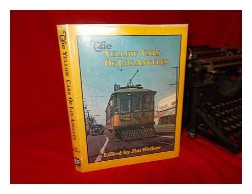 9780916374259: Yellow Cars of Los Angeles (Interurbans special)