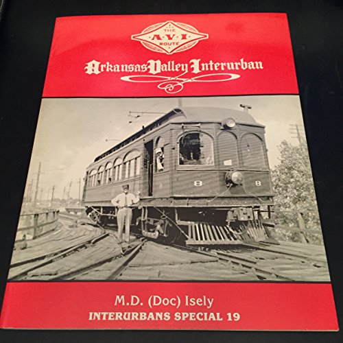 ARKANSAS VALLEY INTERURBAN: Isely, M.D. (Doc)