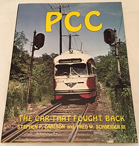 PCC The Car That Fought Back: Carlson, Stephen P & Fred W. Schneider Iii