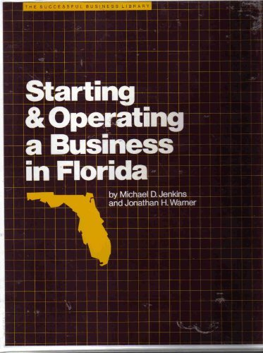 9780916378257: Starting and operating a business in Florida (The Successful business library)