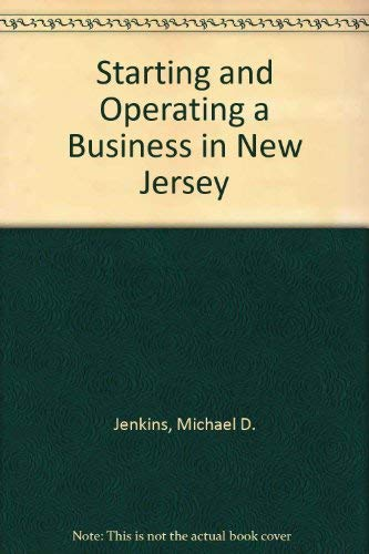 9780916378615: Starting and Operating a Business in New Jersey