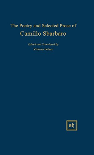 9780916379193: The Poetry and Selected Prose of Camillo Sbarbaro (Scripta Humanistica)