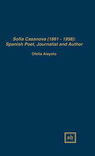 9780916379957: SOFÍA CASANOVA (1862-1958): SPANISH WOMAN POET, JOURNALIST AND AUTHOR (Scripta Humanistica, 89)