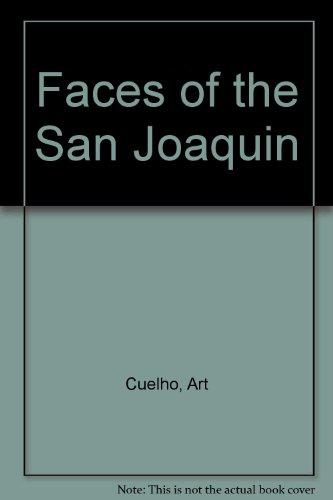 Faces of the San Joaquin: Cuelho, Artie
